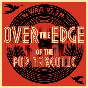 Over the Edge of the Pop Narcotic
