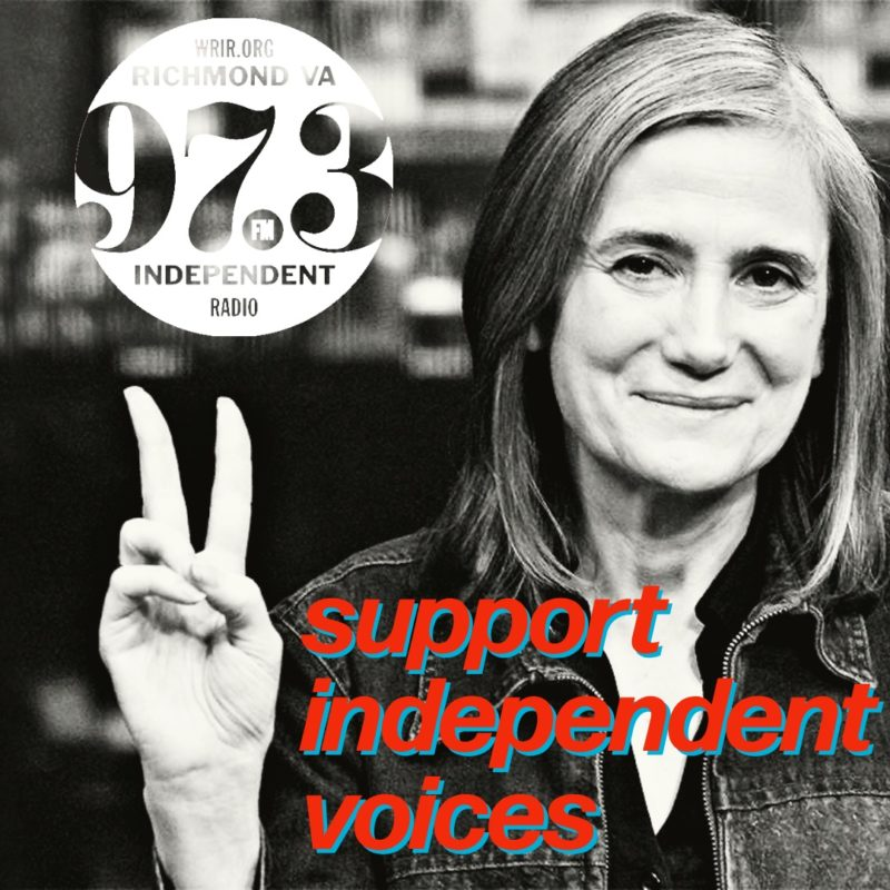 Pic Cred: Democracy Now with Amy Goodman heard on WRIR 97.3 FM