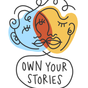 Own Your Stories