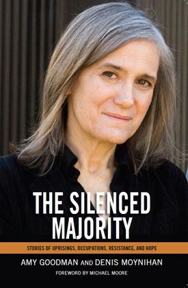 Amy Goodman - The Silenced Majority